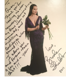 """To Gwen – Thank you for healing me…I forever remain a fan and in your debt!"" Brooke Shields"